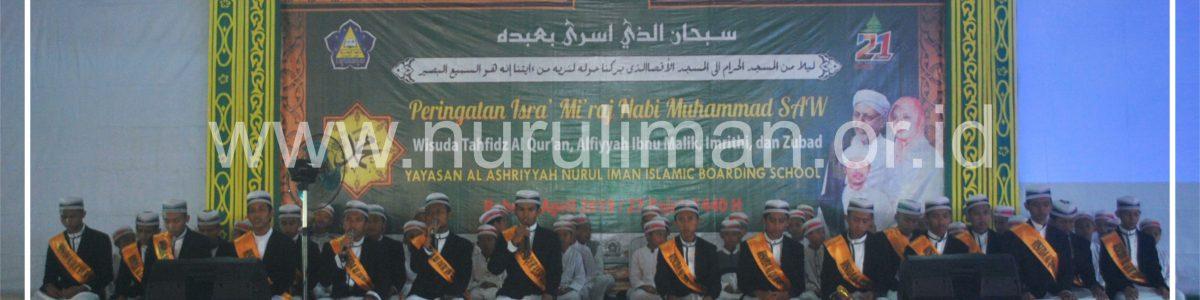 Peringati Isra' Mi'raj Nabi Muhammad SAW, Nurul Iman Gelar Wisuda Santri